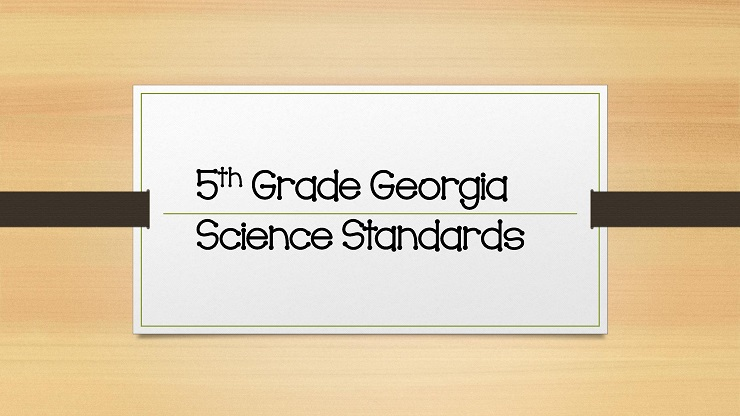 Georgia Standards 5th Grade Science Standards