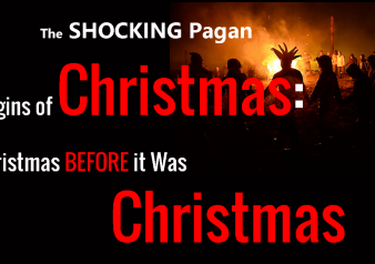 The Pagan Origins of Christmas:Christmas Before Christmas